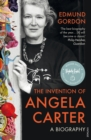 The Invention of Angela Carter : A Biography - eBook