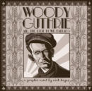 Woody Guthrie : And the Dust Bowl Ballads - eBook