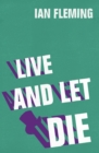 Live and Let Die - eBook