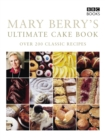 Mary Berry's Ultimate Cake Book (Second Edition) - eBook