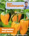 Alan Titchmarsh How to Garden: Vegetables and Herbs - eBook