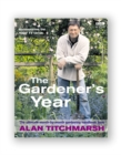Alan Titchmarsh the Gardener's Year - eBook