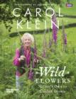 Wild Flowers : Nature's own to garden grown - eBook