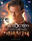 Doctor Who: The Doctor - His Lives and Times - eBook