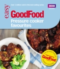 Good Food: Pressure Cooker Favourites - eBook
