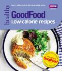 Good Food: Low-calorie Recipes - eBook