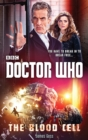 Doctor Who: The Blood Cell (12th Doctor novel) - eBook