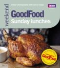 Good Food: Sunday Lunches - eBook