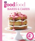 Good Food: Bakes & Cakes - eBook