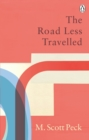 The Road Less Travelled : A New Psychology of Love, Traditional Values and Spiritual Growth - eBook