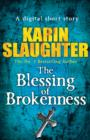 The Blessing of Brokenness (Short Story) - eBook