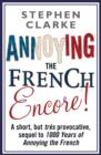 Annoying The French Encore! - eBook