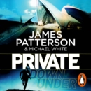 Private Down Under : (Private 6) - eAudiobook