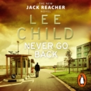 Never Go Back : (Jack Reacher 18) - eAudiobook