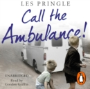 Call the Ambulance! - eAudiobook