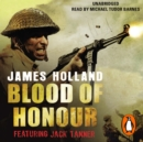 Blood of Honour : A Jack Tanner Adventure - eAudiobook