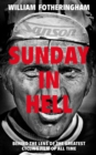 Sunday in Hell : Behind the Lens of the Greatest Cycling Film of All Time - eBook