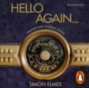 Hello Again : Nine decades of radio voices - eAudiobook
