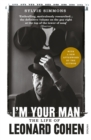 I'm Your Man : The Life of Leonard Cohen - eBook