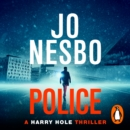 Police : Harry Hole 10 - eAudiobook