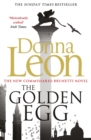 The Golden Egg : (Brunetti 22) - eBook