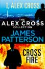 The Alex Cross Collection: I, Alex Cross / Cross Fire - eBook