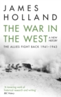 The War in the West: A New History : Volume 2: The Allies Fight Back 1941-43 - eBook