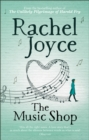 The Music Shop : From the bestselling author of The Unlikely Pilgrimage of Harold Fry - eBook