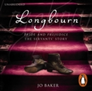Longbourn : A novel of Pride and Prejudice below stairs - eAudiobook