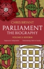 Parliament: The Biography (Volume II - Reform) - eBook