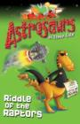 Astrosaurs 1: Riddle Of The Raptors - eBook
