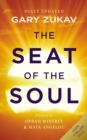 The Seat Of The Soul : An Inspiring Vision of Humanity's Spiritual Destiny - eBook