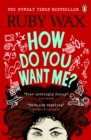 How Do You Want Me? - eBook