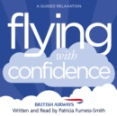 Flying with Confidence : A Guided Relaxation - Book
