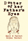Dotter of Her Father's Eyes - eBook