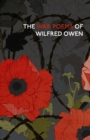 The War Poems Of Wilfred Owen - eBook