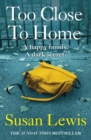 Too Close To Home - eBook