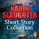 Karin Slaughter: Short Story Collection - eAudiobook