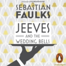 Jeeves and the Wedding Bells - eAudiobook