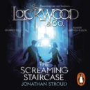 Lockwood & Co: The Screaming Staircase : Book 1 - eAudiobook
