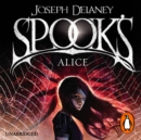 Spook's: Alice : Book 12 - eAudiobook