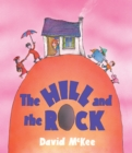 The Hill and The Rock - eBook