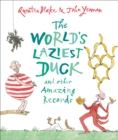 The World's Laziest Duck : And Other Amazing Records - eBook