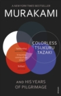 Colorless Tsukuru Tazaki and His Years of Pilgrimage - eBook