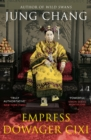 Empress Dowager Cixi : The Concubine Who Launched Modern China - eBook