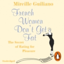 French Women Don't Get Fat - eAudiobook