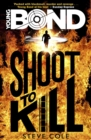 Young Bond: Shoot to Kill - eBook