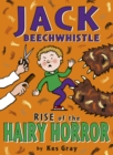 Jack Beechwhistle: Rise Of The Hairy Horror - eBook