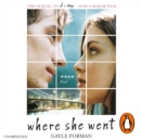 Where She Went - eAudiobook