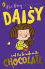 Daisy and the Trouble with Chocolate - eBook